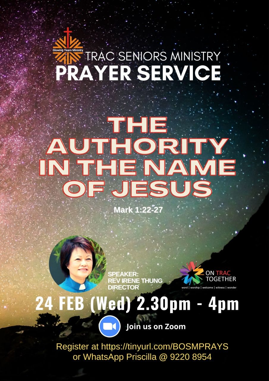The Authority of the Name of Jesus (TRAC Seniors Ministry)