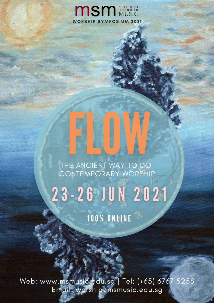 Worship Symposium 2021: Flow (MSM)
