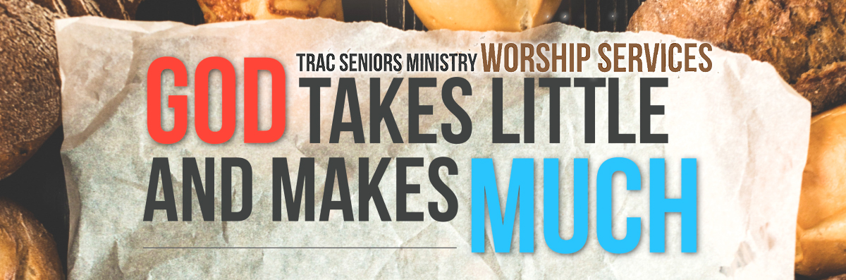 TRAC Senior Ministry Worship Services 2019